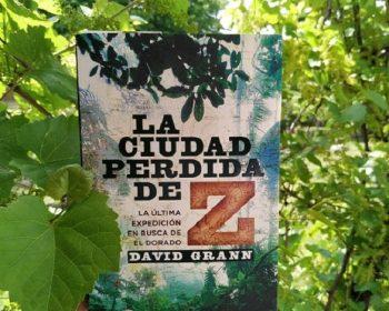 Libro La Ciudad Perdida de Z de David Grann